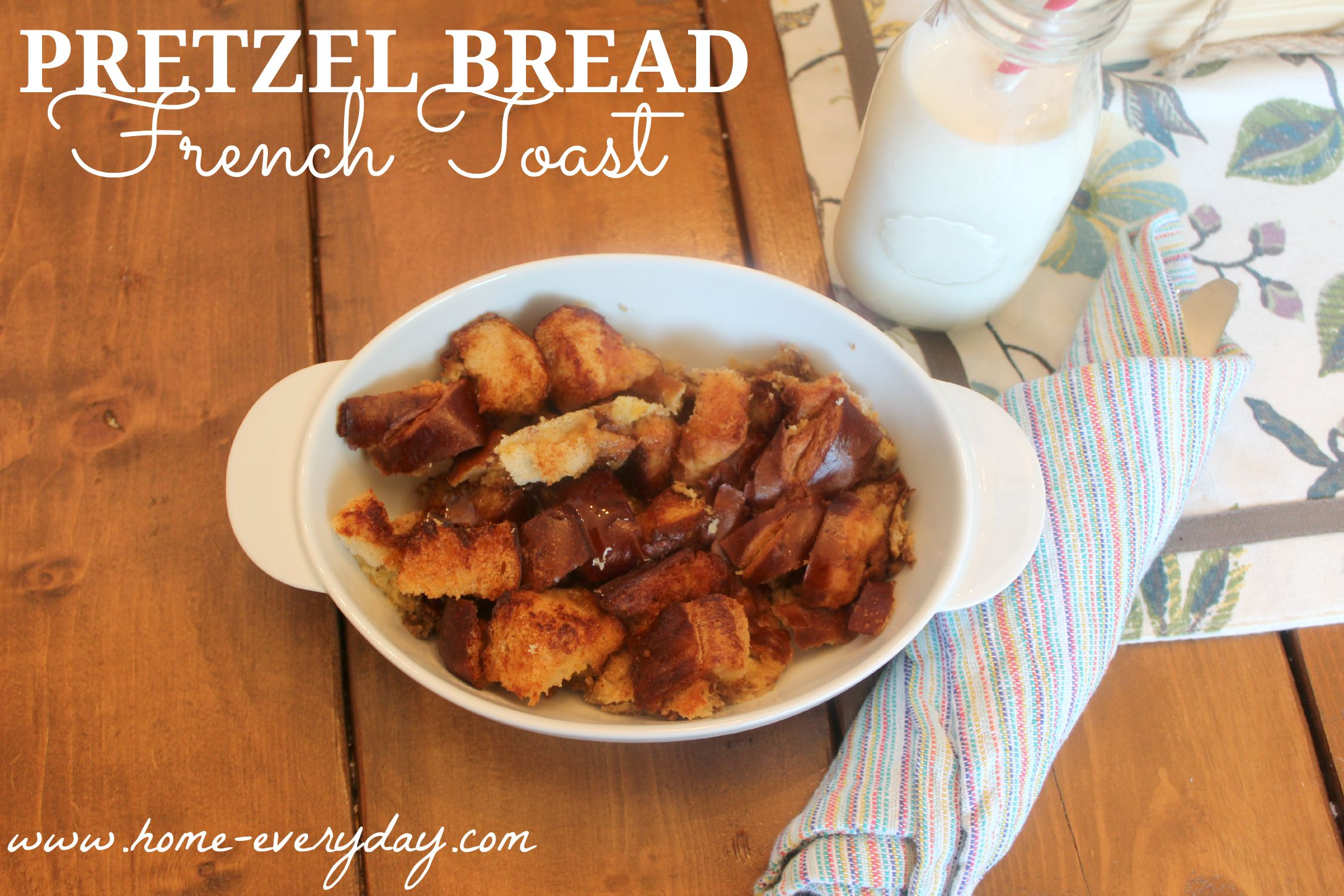 Pretzel Bread French Toast 5